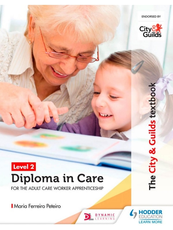 The City and Guilds Level 2 Diploma in Care for the Adult Worker Apprenticeship (PDF)
