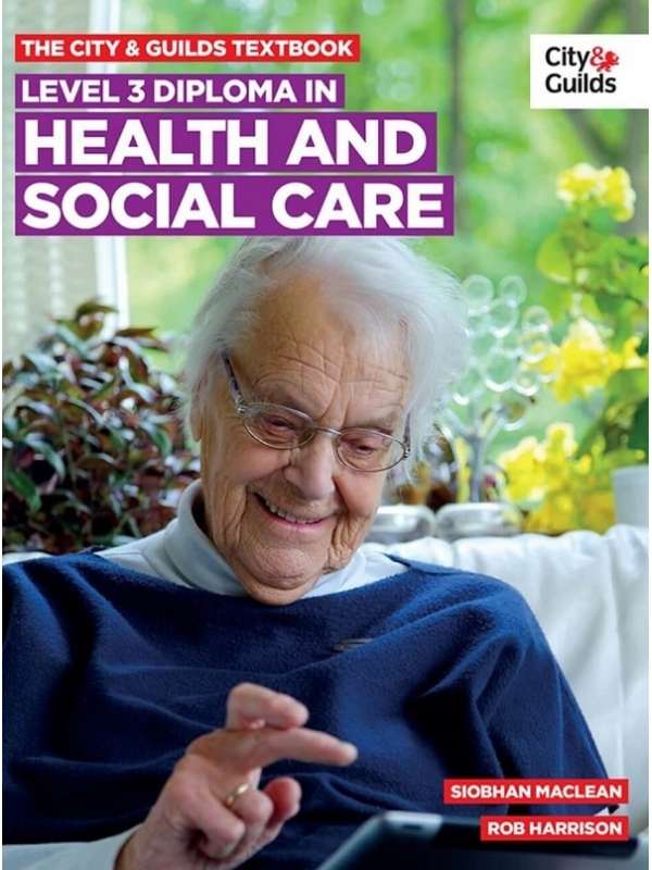 The City & Guilds Level 3 Diploma in Health and Social Care (PDF)