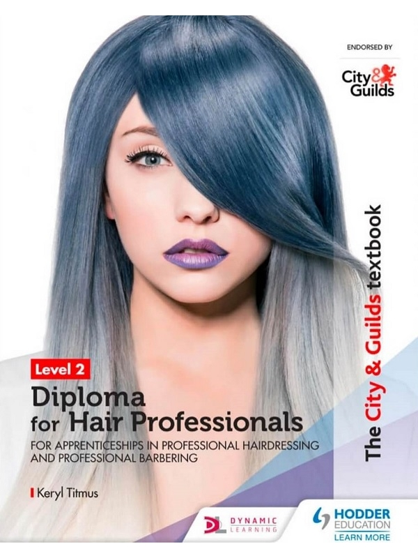 The City & Guilds Textbook Level 2 Diploma for Hair Professionals for Apprenticeships in Professional Hairdressing and Professional Barbering (PDF)