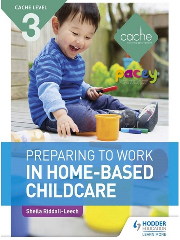 CACHE Level 3 Preparing to Work in Home Based Childcare (PDF)
