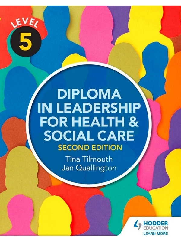 Level 5 Diploma in Leadership for Health and Social Care 2nd Edition (PDF)
