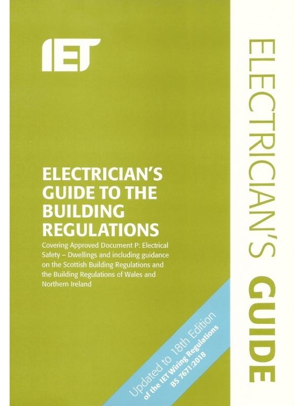 IET Electricians Guide to the Building Regulations 5th Edition 2018 (PDF)