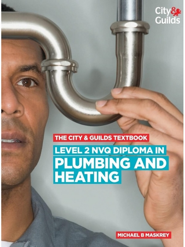 The City and Guilds Level 2 NVQ Diploma in Plumbing and Heating (PDF)