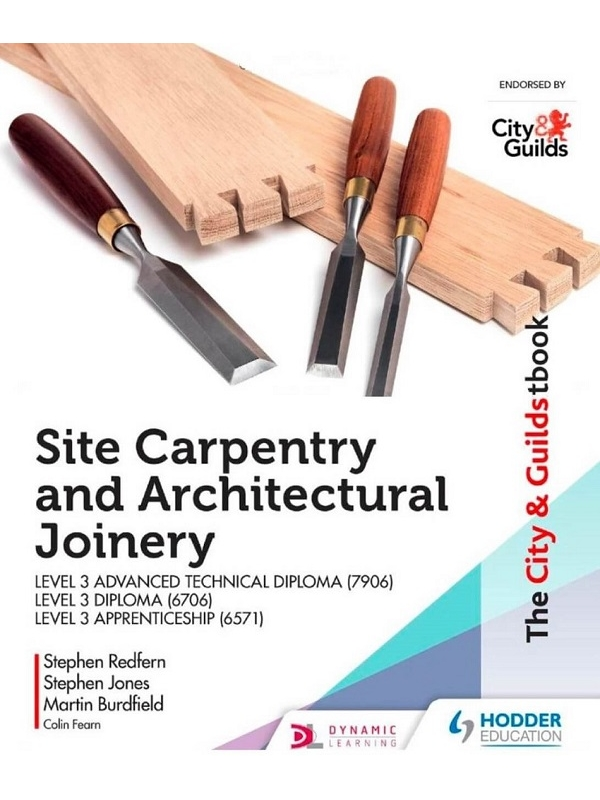 The City & Guilds Site Carpentry and Architectural Joinery Level 3 (PDF)