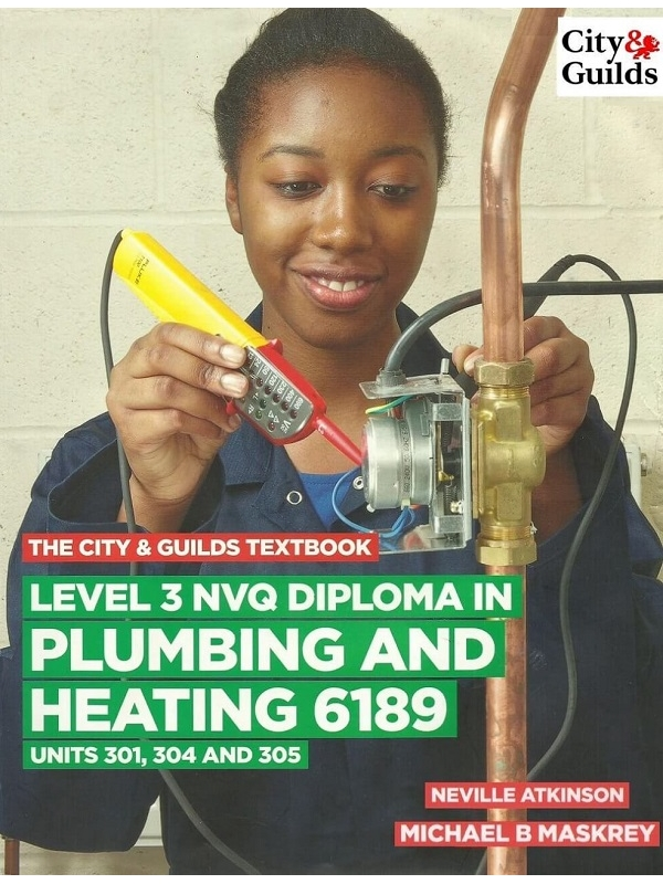 City and Guilds Level 3 NVQ Diploma in Plumbing and Heating 6189 Units 301,304, 305 (PDF)