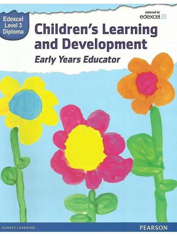 Edexcel Level 3 Diploma in Children Learning and Development Early Years Educator (PDF)