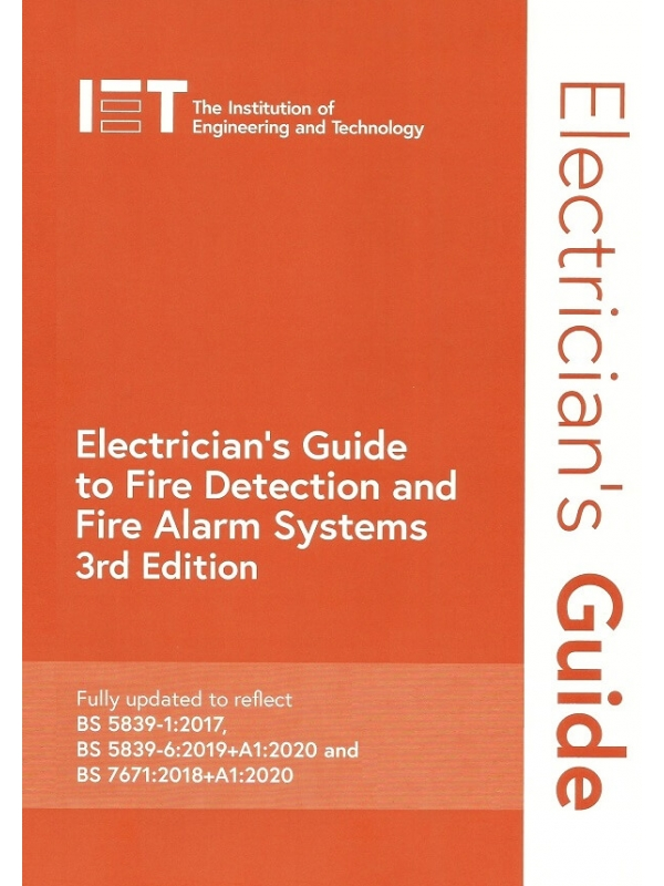 Electricians Guide to Fire Detection and Fire Alarm Systems 3rd Edition 2021 (PDF)