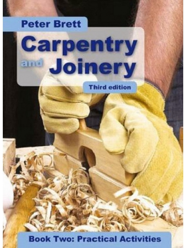 Carpentry and Joinery Practical Activities Third Edition (PDF)