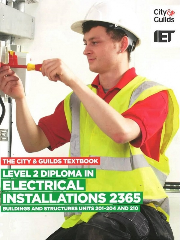 The City and Guilds Level 2 Diploma in Electrical Installation 2365 Units 201-204 and 210 (PDF)