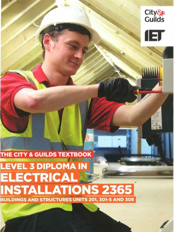 The City and Guilds Level 3 Diploma in Electrical Installation 2365 Building and Structure Units 201, 301-305 and 308 (PDF)