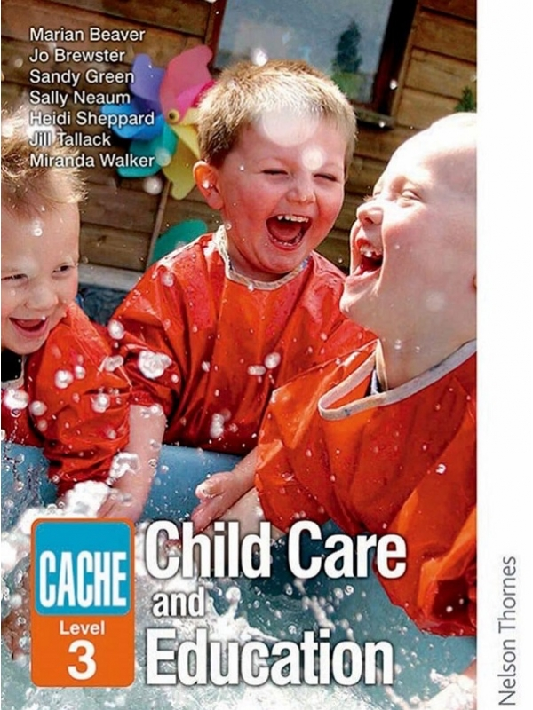 CACHE Level 3 Child Care and Education by Nelson Thornes (PDF)
