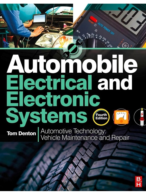 Automobile Electrical and Electronic Systems 4th Ed (DCE) (PDF)