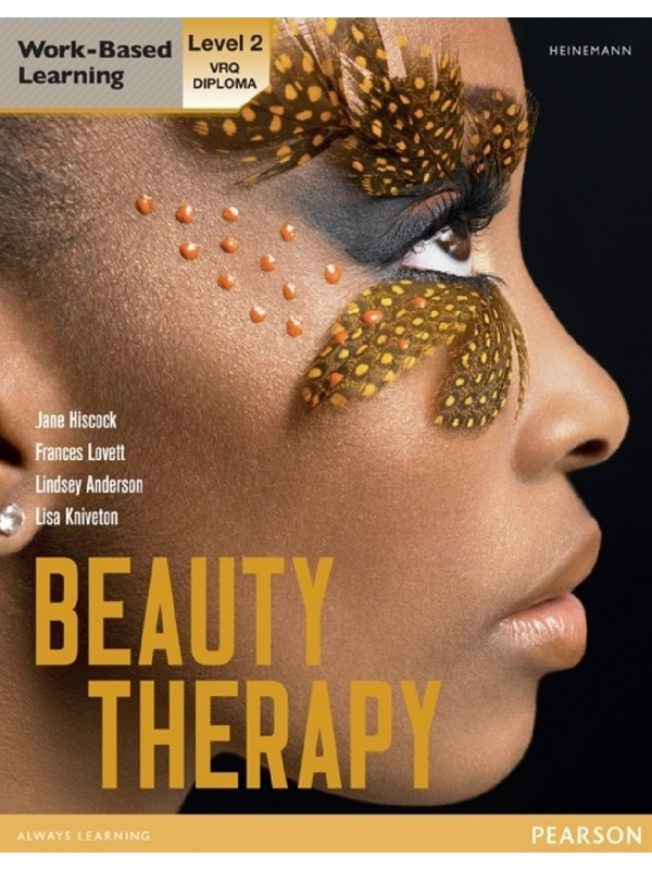 Level 2 VRQ Diploma in Beauty Therapy. Work-Based Learning (PDF)