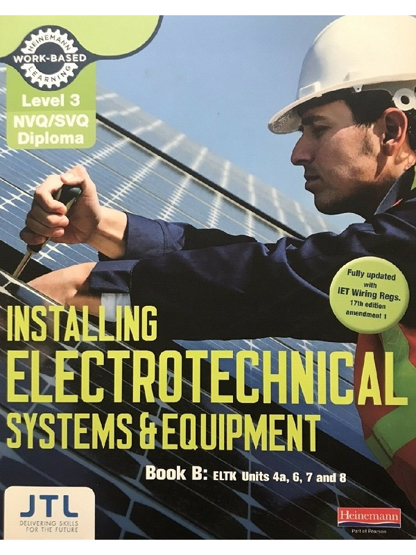 Level 3 NVQ Diploma in Installing Electrotechnical Systems and Equipment. Book B (PDF)