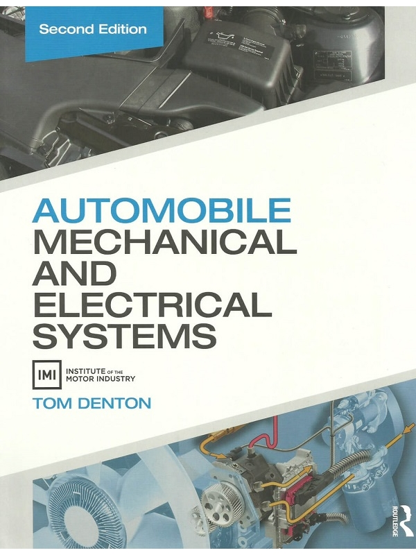 Automobile Mechanical and Electrical Systems 2nd Edition 2018 (PDF)