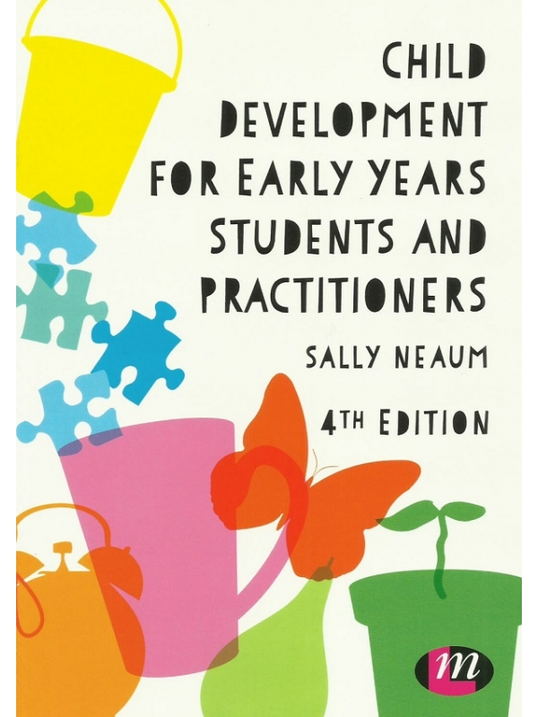 Child Development For Early Years Student and Practitioners 4th Edition (PDF)