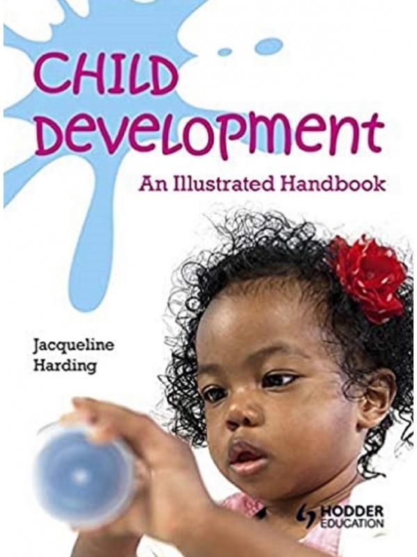 Child Development. An illustrated Handbook (PDF)