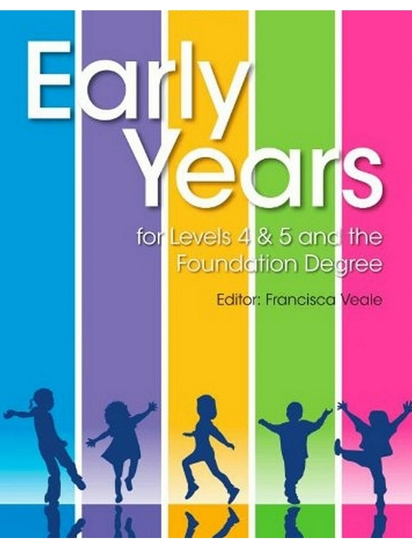 Early Years for Levels 4 and 5 and the Foundation Degree (PDF)
