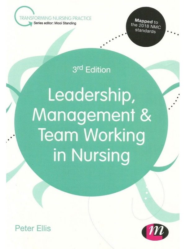 Leadership, Management and Team Working in Nursing 3rd Edition (PDF)
