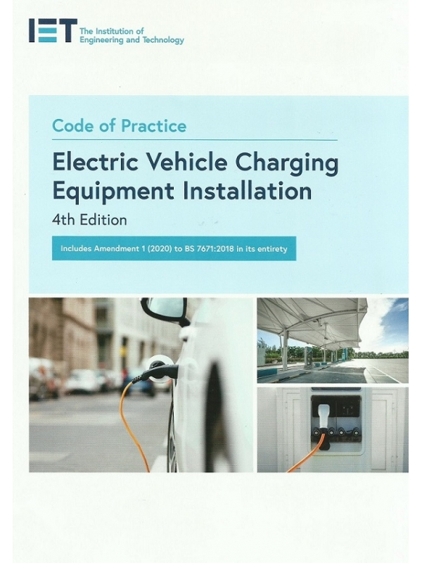 Code of Practice Electric Vehicle Charging Equipment Installation 4th Edition 2020 (PDF)