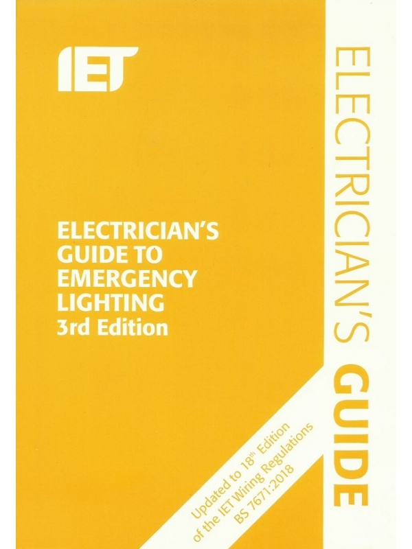 Electricians Guide to Emergency Lighting 3rd Edition 2019 (PDF)