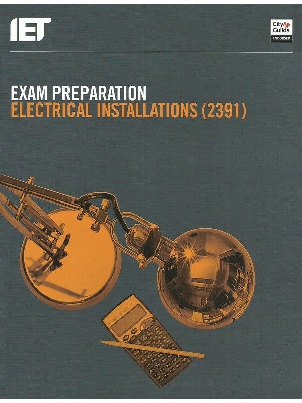 Exam Preparation Level 3 Award in Inspection and Testing Electrical Installations (2391) (PDF)