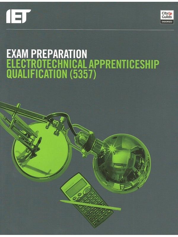 Exam Preparation Level Electrotechnical Apprenticeship Qualification (5357) 2017 (PDF)