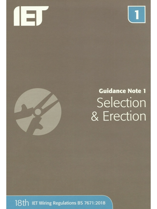 IET Guidance Note 1 Selection and Erection 5th Edition 2019 (PDF)
