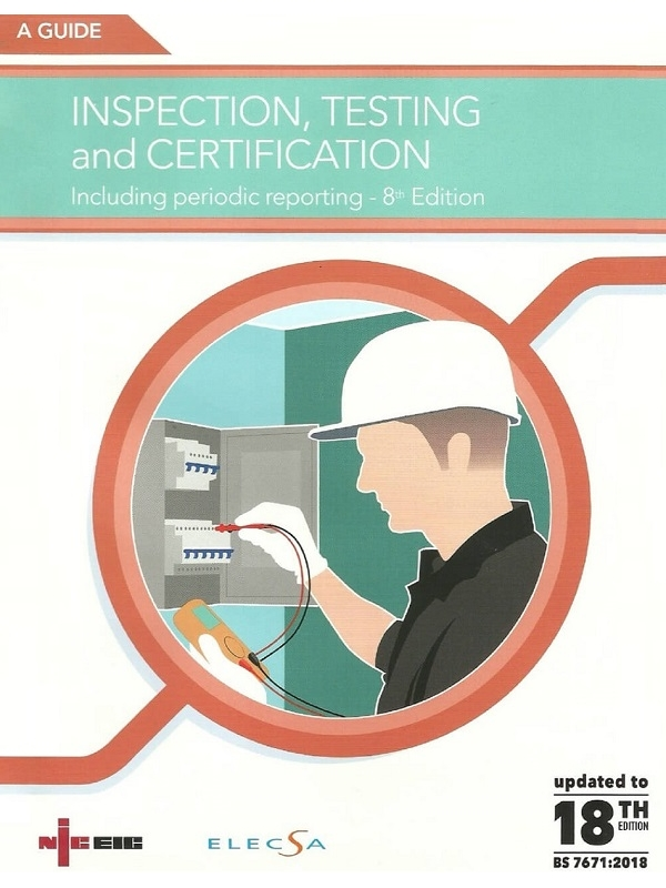 NICEIC Guide Inspection, Testing and Certification to 18th Edition 2018 (PDF)