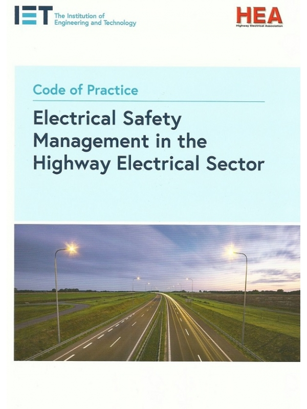 Code of Practice Electrical Safety Management in the Highway Electrical Sector Edition 2019 (PDF)
