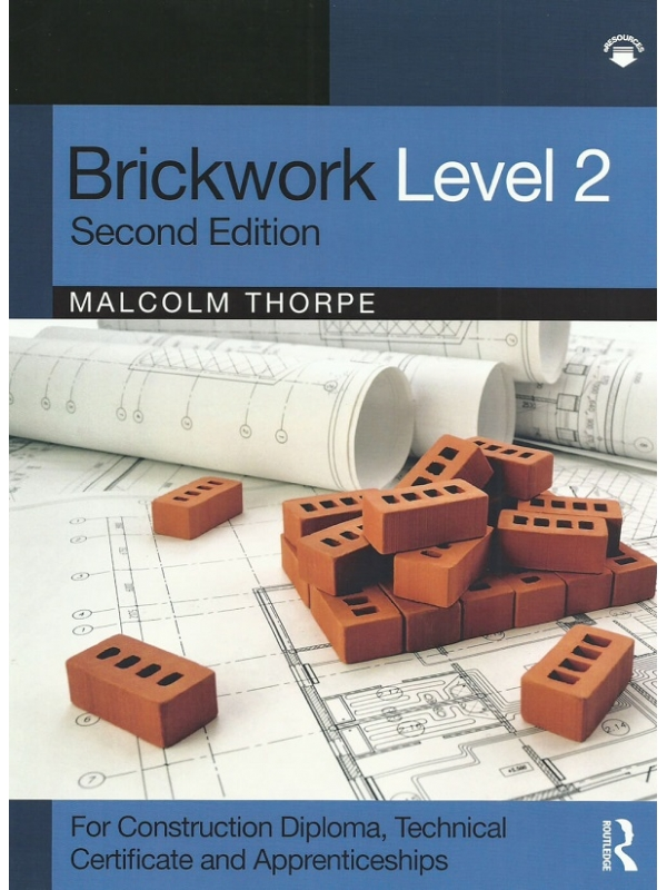 Brickwork Level 2. For Construction Diploma, Technical Certificate and Apprenticeship Edition 2021 (PDF)