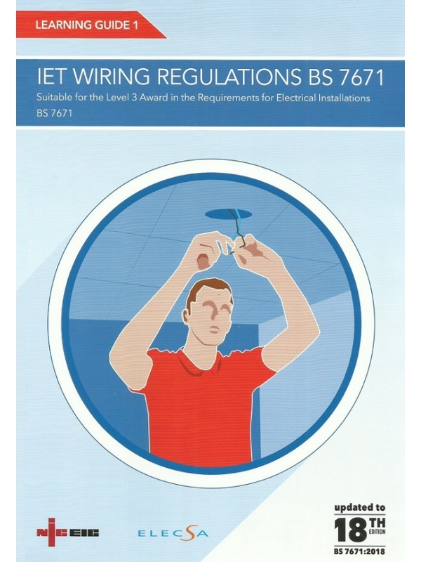 NICEIC Learning Guide 1 IET Wiring Regulations BS 7671 18th Edition 2019 (PDF)