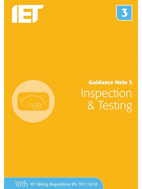 IET Guidance Note 3 Inspection and Testing 8th Edition 2018 (PDF)
