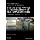 Guide to Good Practice in The Management of Time in Major Projects. Dynamic Time Modelling (PDF)