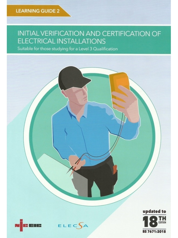 NICEIC Learning Guide 2 Initial Verification of Electrical Installations 18th Edition 2018 (PDF)