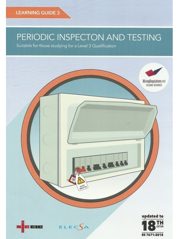 NICEIC Learning Guide 3 Periodic Inspection & Testing 18th Edition 2019 (PDF)