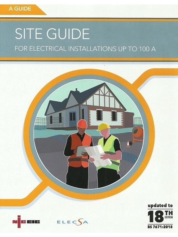 NICEIC Site Guide For Electrical Installations up to 100 A | 18th Edition 2018 (PDF)