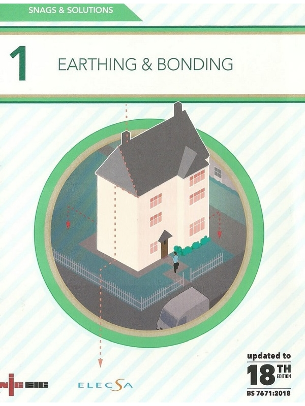 NICEIC Snags & Solutions 1 Earthing & Bonding 18th Edition 2018 (PDF)