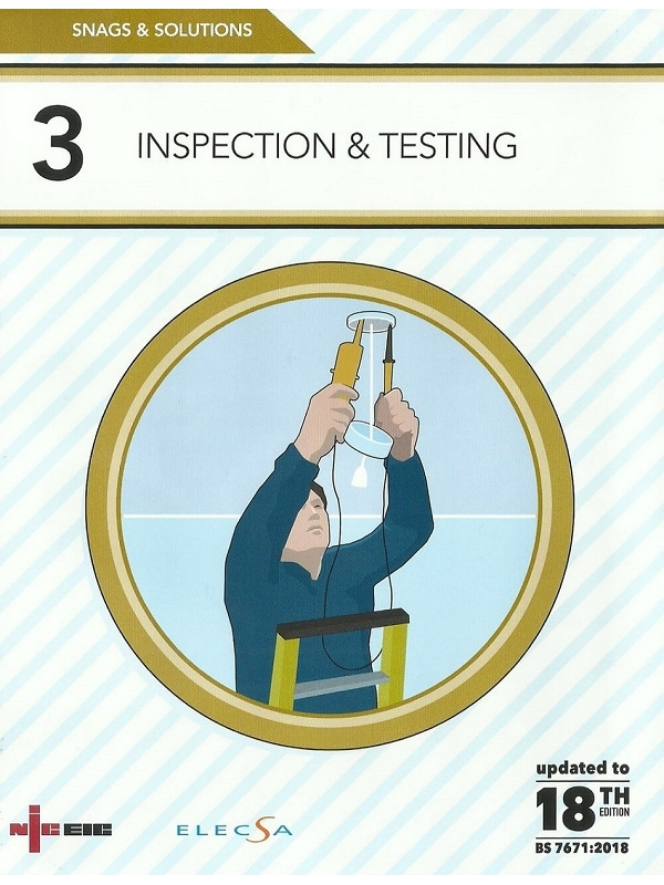 NICEIC Snags & Solutions 3 Inspection & Testing 18th Edition 2018 (PDF)