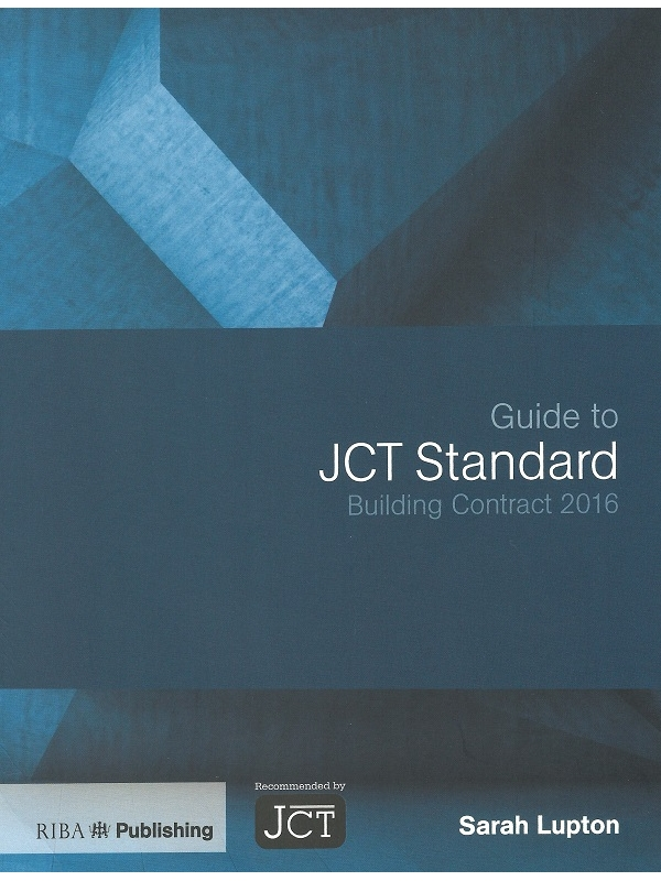 Guide to JCT Standard Building Contract 2016 (PDF)