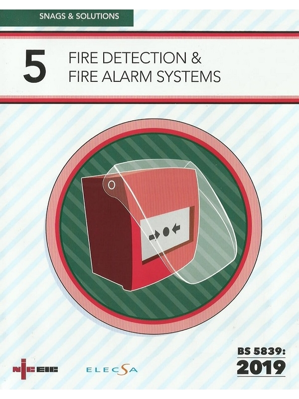 NICEIC Snags & Solutions 5 Fire Detection & Fire Alarm Systems Edition 2019 (PDF)