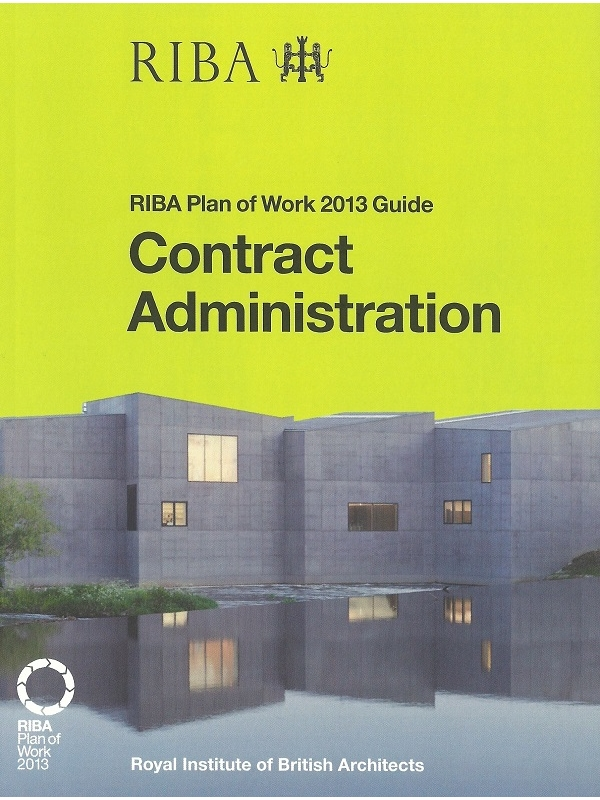 RIBA Plan of Work 2013 Guide Contract Administration (PDF)