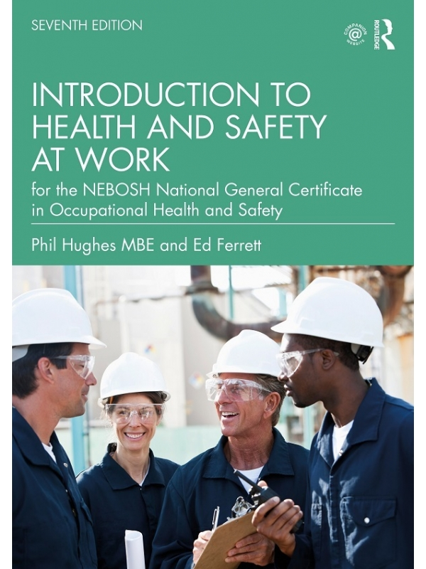 Introduction to Health and Safety at Work for the NEBOSH National General Certificate in Occupational Health and Safety, Edition 2021 (PDF)