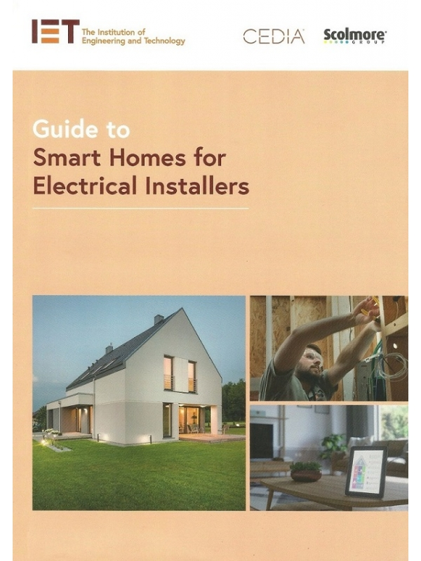 Guide to Smart Homes for Electrical Installers Edition 2021 (PDF)