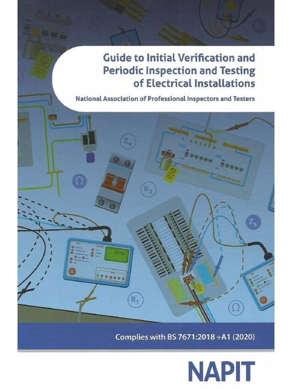 NAPIT Guide to Initial Verification and Periodic Inspection and Testing of Electrical Installations Edition 2021 (PDF)