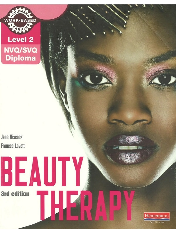 Level 2 NVQ-SVQ Diploma in Beauty Therapy 3rd Edition (PDF)