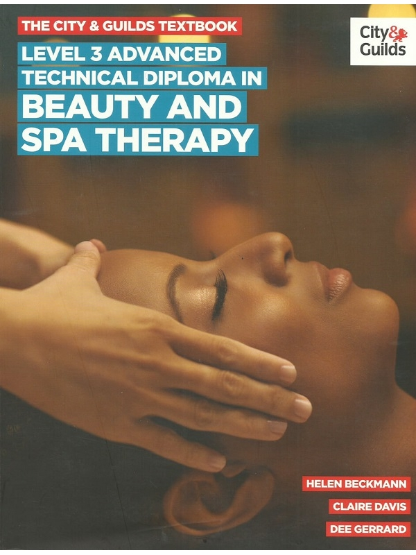 The City and Guilds Level 3 Advanced Technical Diploma in Beauty and Spa Therapy Edition 2019 (PDF)