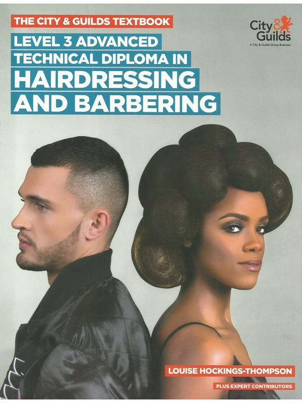 The City and Guilds Level 3 Advanced Technical Diploma in Hairdressing and Barbering Edition 2018 (PDF)
