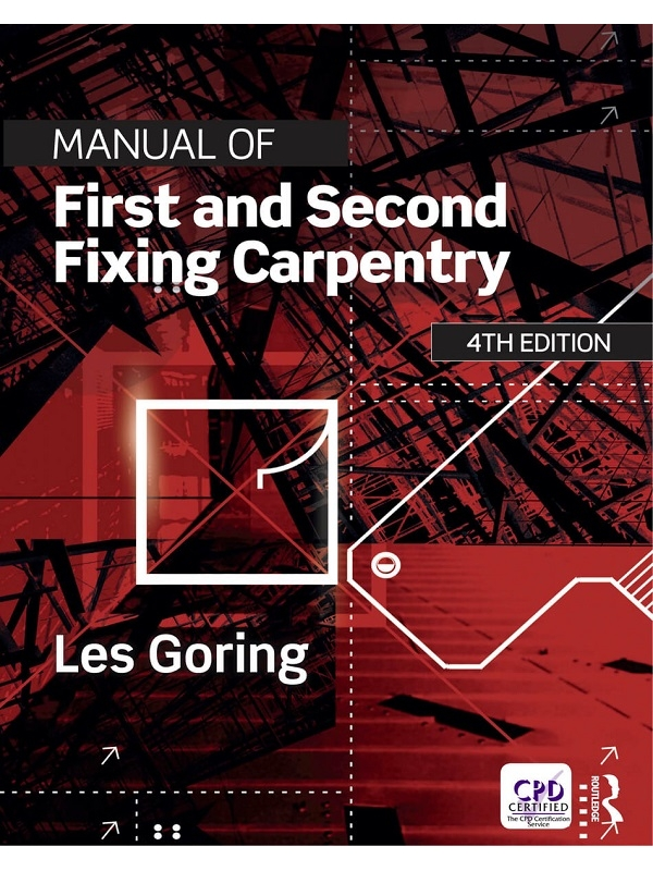 Manual of First and Second Fixing Carpentry 4th Edition 2018 (PDF)