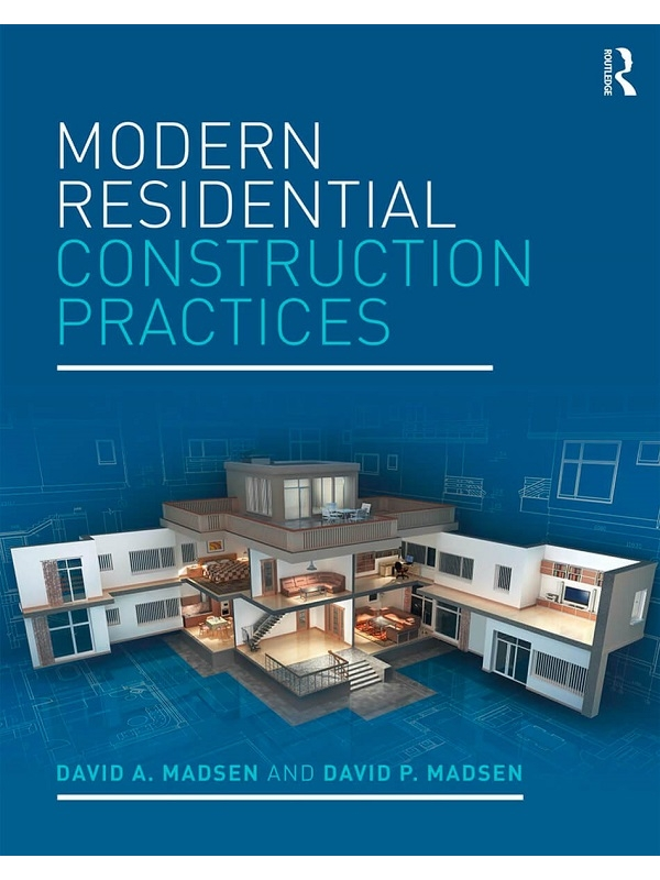 Modern Residential Construction Practices Edition 2017 (PDF)